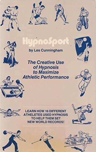9780930298098: Hypnosport: The Creative Use of Hypnosis to Maximize Athletic Performance