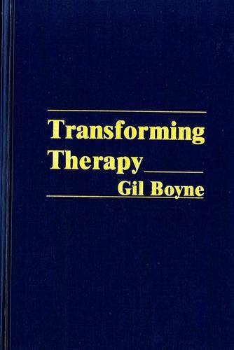 9780930298135: Transforming Therapy: A New Approach to Hypnotherapy : the Official Training Manual