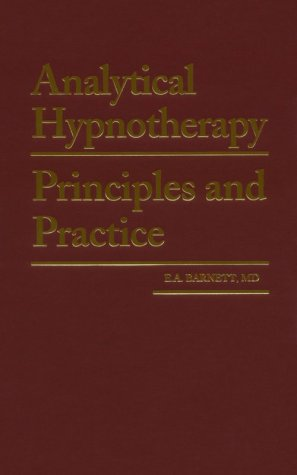 9780930298302: Analytical Hypnotherapy: Principles and Practice