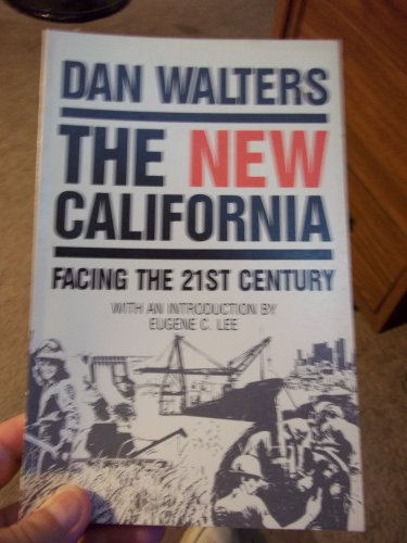 9780930302597: The new California: Facing the 21st century