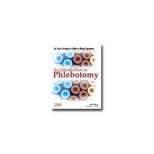 9780930304980: So You're Going to Collect a Blood Speciman: An Introduction to Phlebotomy, 13th Edition