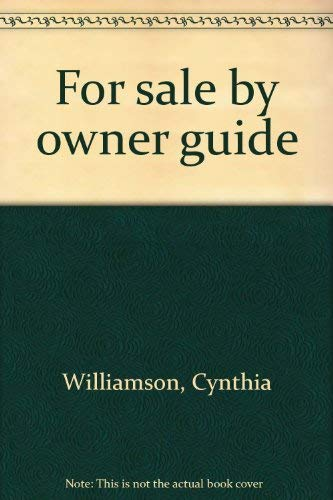 For Sale by Owner Guide: Williamson, Cythia