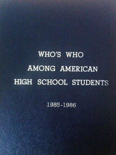 Who's Who among American High School Student 1985-1986, Volume II: Editors of Educational ...