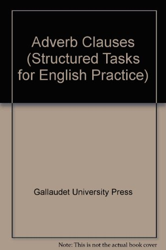 9780930323011: Structured Task for English Practice: Adverb Clauses (Structured Tasks for English Practice)