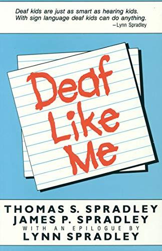 9780930323110: Deaf Like Me