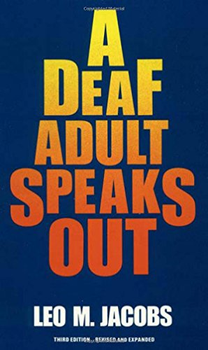 9780930323615: A Deaf Adult Speaks Out