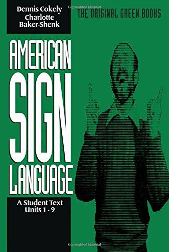 American Sign Language Units 19: Charlotte Bakershenk
