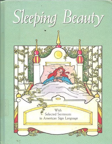 9780930323974: Sleeping Beauty: With Selected Sentences in American Sign Language (American Sign Language Series)