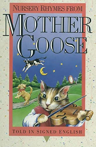 9780930323998: Nursery Rhymes from Mother Goose: Told in Signed English