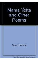 Mama Yetta and Other Poems: Pinson, Hermine