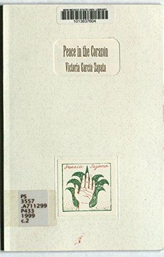 9780930324469: Peace in the Corazon (Poesia Tejana Prize)