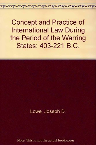 9780930325046: Concept and Practice of International Law During the Period of the Warring States: 403-221 B.C.