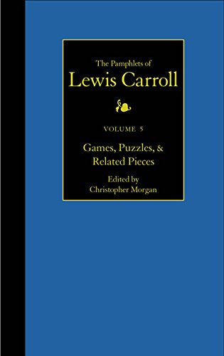 9780930326029: The Pamphlets of Lewis Carroll, Volume 5: Games, Puzzles, and Related Pieces