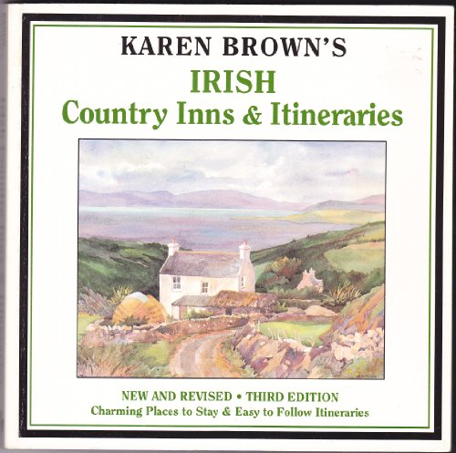 9780930328269: Karen Brown's Irish Country Inns & Itineraries (Karen Brown's Country Inns)