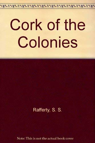 9780930330118: Cork of the Colonies