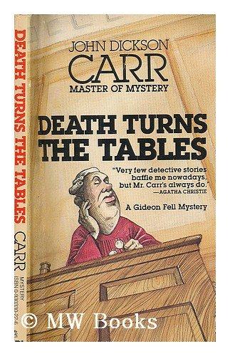 Death Turns the Tables: John Dickson Carr