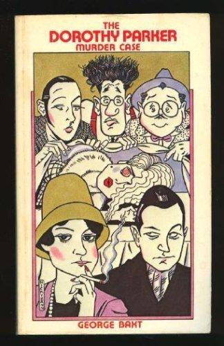 9780930330361: The Dorothy Parker Murder Case
