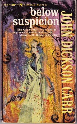 9780930330507: Below Suspicion (Gideon Fell Mystery Series)