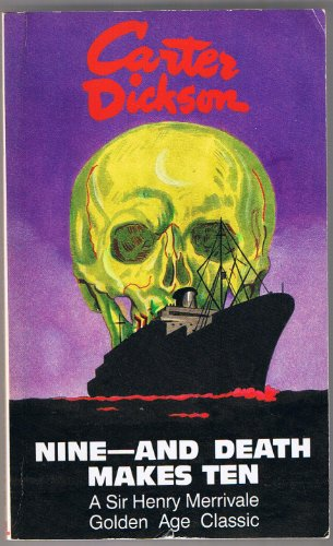 Nine - and Death Makes Ten (A: Dickson, Carter (John