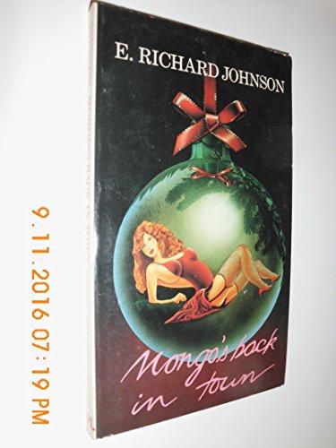 Mongo's Back in Town: Johnson, E. Richard