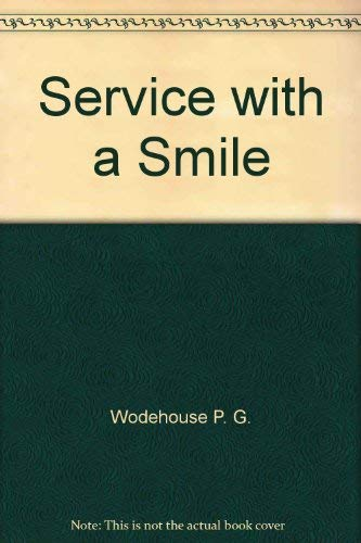 9780930330927: Service with a Smile