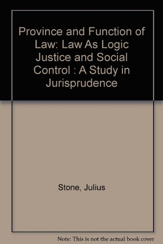 9780930342753: Province and Function of Law: Law As Logic Justice and Social Control : A Study in Jurisprudence