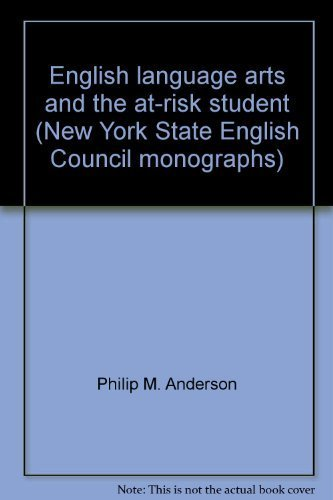 English Language Arts & the At-Risk Student: n/a
