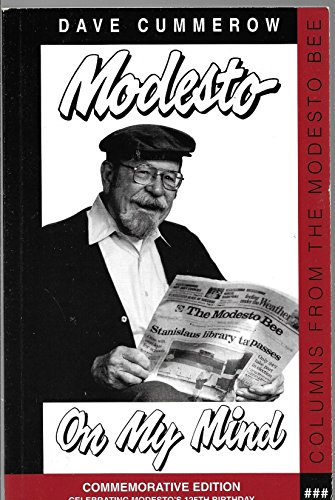 9780930349035: Modesto on My Mind : A Collection of Columns Published in the Modesto Bee