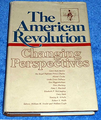 9780930350031: The American Revolution: Changing Perspectives
