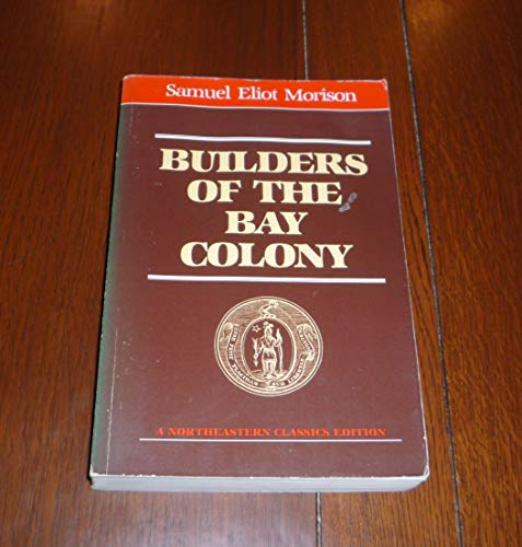 9780930350222: Builders of the Bay Colony