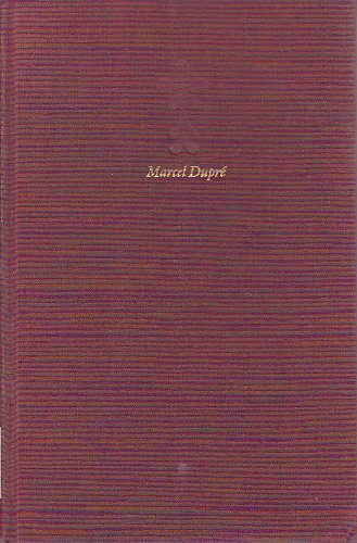 9780930350659: Marcel Dupre: The Work Of A Master Organist