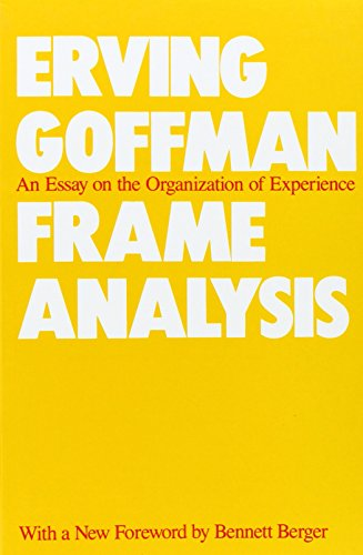 9780930350918: Frame Analysis: An Essay on the Organization of Experience