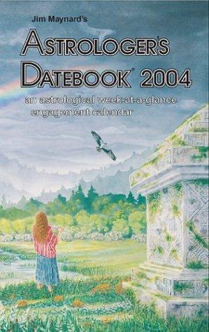 9780930356675: Astrologer's Datebook 2004