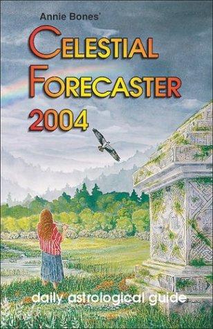 Celestial Forecaster 2004: Bones, Annie