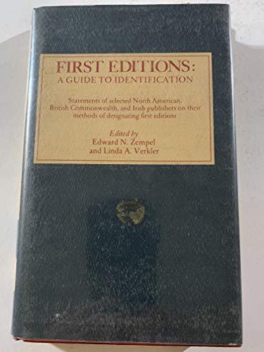 First editions, a guide to identification: Statements: Edward N. Zempel