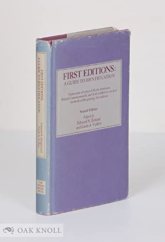 First Editions: A Guide to Identification. Statements of selected North American, British Commonw...