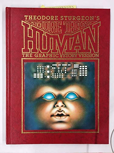 More Than Human: The Graphic Story Version: Theodore Sturgeon