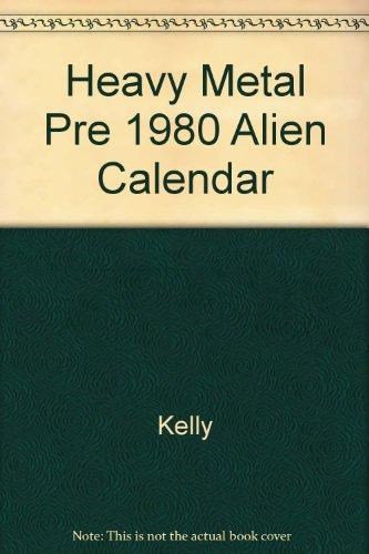 9780930368456: Heavy Metal Pre 1980 Alien Calendar