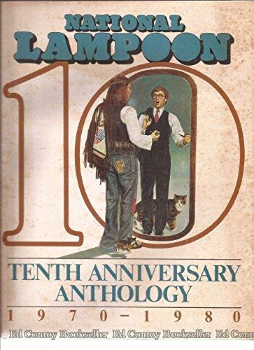 9780930368494: National Lampoon's Tenth Anniversary Anthology: 1970-1980