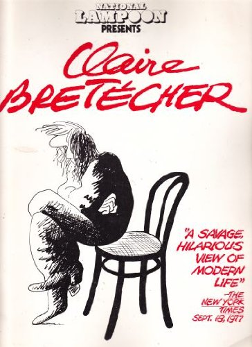 National Lampoon Presents Claire Bretecher: Bretecher, Claire