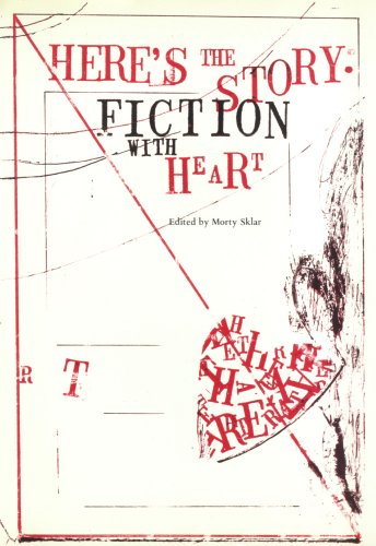 Here's the Story: Fiction With Heart (0930370198) by Among the 17: W. P. Kinsella; Mary Biggs; Marshall Cook; Sallie Bingham...