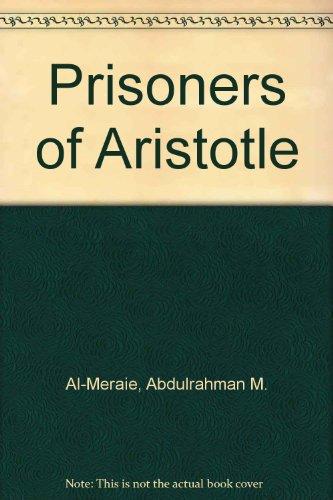 9780930371005: Prisoners of Aristotle