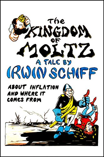 The Kingdom of Moltz (0930374029) by Schiff, Irwin A