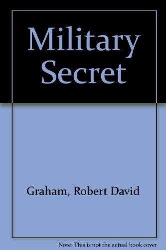 9780930383411: Military Secret