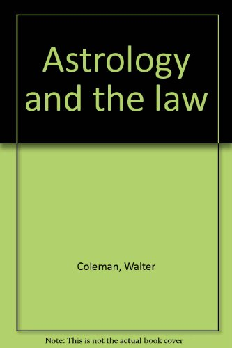 Astrology and the Law: Coleman, Walter (signed)