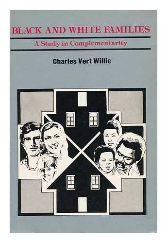 9780930390631: Black and White Families: A Study in Complementarity