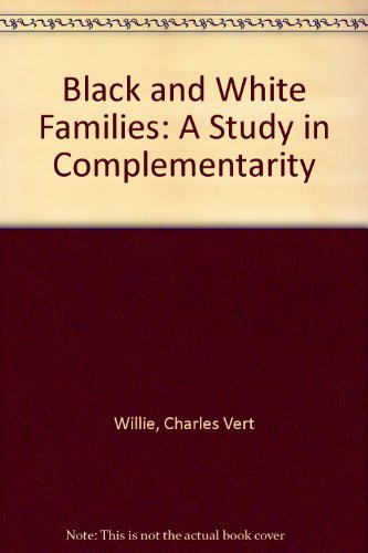9780930390648: Black and White Families: A Study in Complementarity