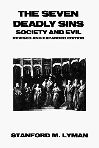 9780930390815: The Seven Deadly Sins: Society and Evil (Reynolds Series in Sociology)