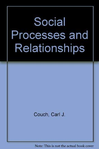 9780930390877: Social Processes and Relationships