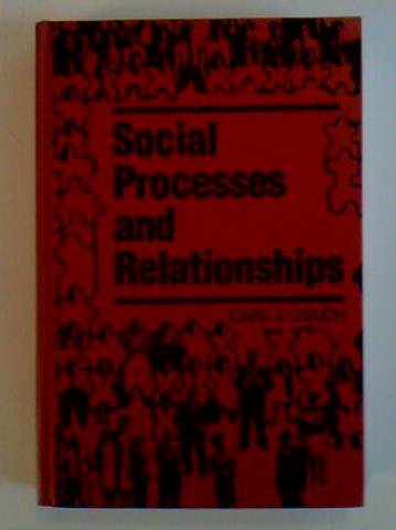 9780930390884: Social Processes and Relationships: A Formal Approach (The Reynolds Series in Sociology)